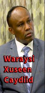 """DAAWO: """"Somaliland Wayku Qasaartay Gooni isku Taaga"""" Xuseen Caydiid Waraysi."""