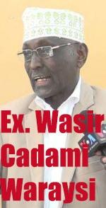 """DAAWO: """"Badhan Hore Ayaa Looga Seexday"""" …  Ex. Wasiir Cadami."""